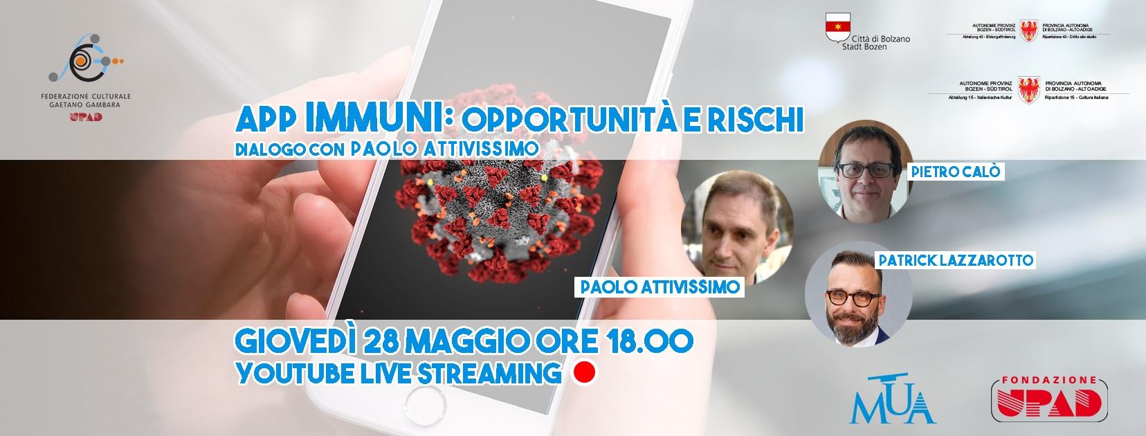 APP IMMUNI: Opportunità e rischi; questa sera alle ore 18:00 sul canale Youtube di UPAD